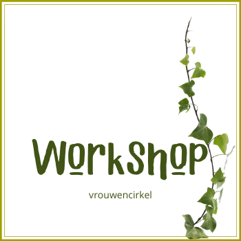 Workshop Vrouwencirkel