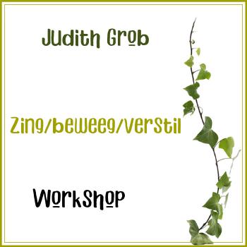 Workshop: Judith Grob