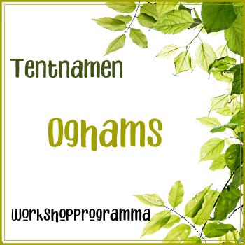 Tentnamen Oghams